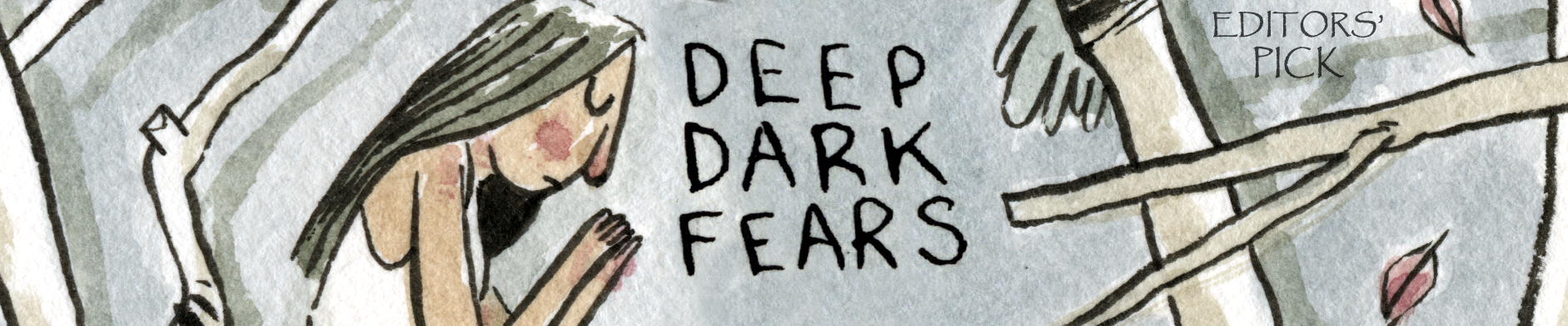 Fran Krause's - Deep Dark Fears