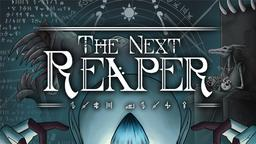 The Next Reaper