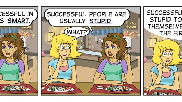 Successful Stupid People